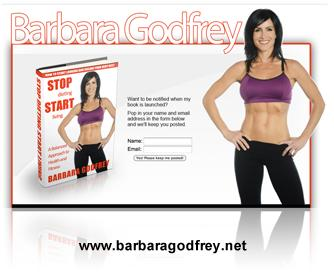 Barbara Godfrey Stop Dieting Start Living
